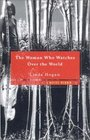 Woman Who Watches Over the World A Native Memoir