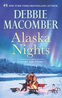 Alaska Nights: Daddy's Little Helper\Because of the Baby (Midnight Sons)
