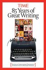 Time 85 Years of Great Writing