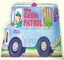 The Germ Patrol All About Shots for Tots and Big Kids Too