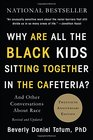 Why Are All the Black Kids Sitting Together in the Cafeteria And Other Conversations About Race