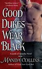 Good Dukes Wear Black (Lords of Anarchy, Bk 3)