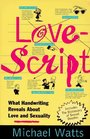 Lovescript What Handwriting Reveals About Love and Romance