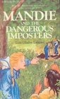 Mandie and the Dangerous Imposter (Mandie Books (Library))