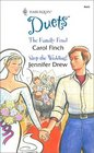 The Family Feud / Stop the Wedding! (Harlequin Duets, No 72)