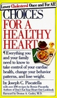 Choices for a Healthy Heart