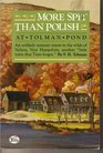 """More Spit Than Polish at Tolman Pond: An Unlikely Summer Resort in the Wilds of Nelson, New Hampshire, Another """"Little Town That Time Forgot"""""""