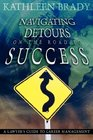 Navigating Detours on the Road to Success A Lawyer's Guide to Career Management