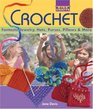 Kids' Crafts Crochet Fantastic Jewelry Hats Purses Pillows  More