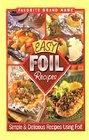 Favorite Brand Name Easy Foil Recipes