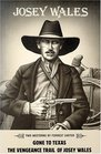 Josey Wales Two Westerns  Gone to Texas/the Vengeance Trail of Josey Wales