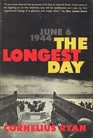 The Longest Day: June 6th, 1944. D-Day