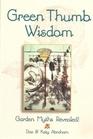 Green Thumb Wisdom Garden Myths Revealed