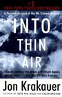 Into Thin Air: A Personal Account of the Mt. Everest Disaster