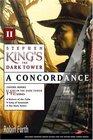 Stephen King's The Dark Tower : A Concordance, Volume II