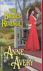 The Bride's Revenge (Harlequin Historical, No 618)