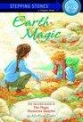 Earth Magic (Stepping Stone Book)