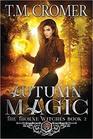 Autumn Magic (The Thorne Witches) (Volume 2)