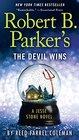 Robert B Parker's The Devil Wins