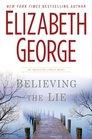 Believing the Lie (Inspector Lynley, Bk 17)