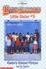 Karen's School Picture (Baby-Sitters Little Sister, Bk 5)