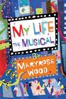 My Life The Musical