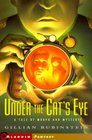 Under The Cats Eye  A Tale Of Morph And Mystery