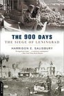 The 900 Days The Siege of Leningrad