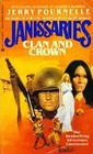 Clan and Crown (Janissaries, Bk 2)