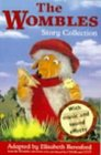 The Wombles Story Collection
