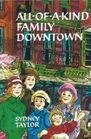 All-Of-A-Kind Family Downtown (All-of-a-Kind Family)