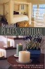 Beautiful Places Spiritual Spaces