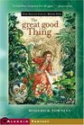 The Great Good Thing (Sylvie Cycle, Bk 1)