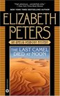 The Last Camel Died at Noon (Amelia Peabody, Bk 6)
