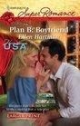 Plan B: Boyfriend (Hometown U.S.A.) (Harlequin Superromance, No 1603) (Larger Print)