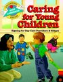 Caring for Young Children Signing for Day Care Providers  Sitters