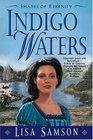 Indigo Waters (Shades of Eternity, Bk 1)