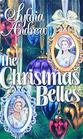 The Christmas Belles (Rosabelle & Annabelle)