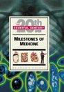 Milestones of Medicine