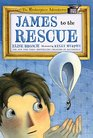 James to the Rescue