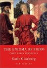 The Enigma of Piero Piero Della Francesca