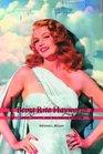 Being Rita Hayworth: Labor, Identity, and Hollywood Stardom
