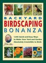 Jerry Baker's Backyard Birdscaping Bonanza 1046 QuickandEasy Ways to Make Your Yard and Garden Absolutely Irresistible to Birds