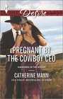 Pregnant by the Cowboy CEO (Diamonds in the Rough, Bk 3) (Harlequin Desire, No 2385)