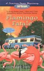 Flamingo Fatale (Trailer Park, Bk 1)