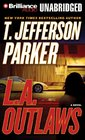 LA Outlaws A Novel