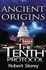 The Tenth Protocol Ancient Origins Book 5
