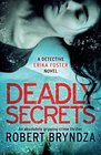Deadly Secrets An absolutely gripping crime thriller