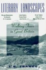 Literary Landscapes: Walking Tours in Great Britain and Ireland