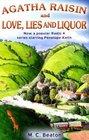 Agatha Raisin and Love Lies and Liquor